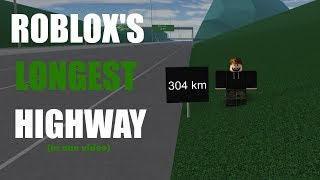 ROBLOX'S LONGEST HIGHWAY IN ONE VIDEO