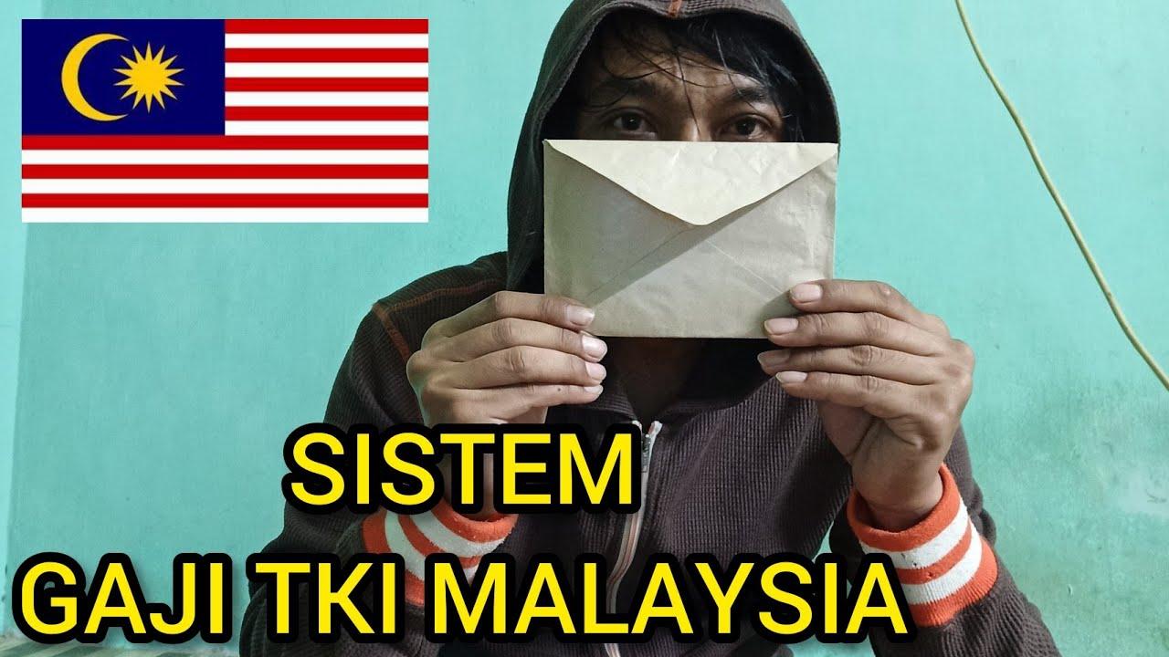 Sistem gaji tki malaysia / pembayaran gaji tki malaysia