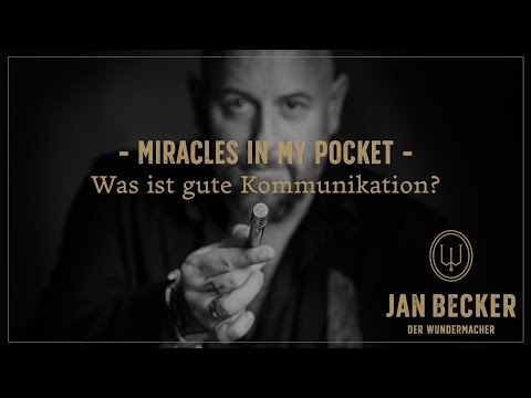 Miracles In My Pocket: Was ist gute Kommunikation?