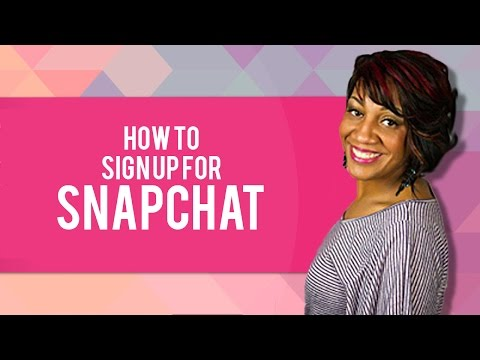 Snapchat Signup - How To Sign Up For Snapchat