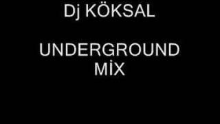 DJ KÖKSAL UNDERGROUND MİX TO SUFFER