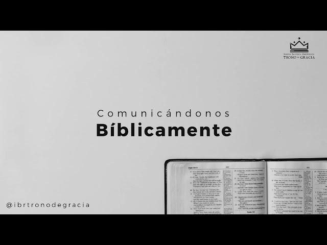 Comunicandonos Biblicamente  / Escuela teológica / Clase 1 / Ps. Ruben contreras