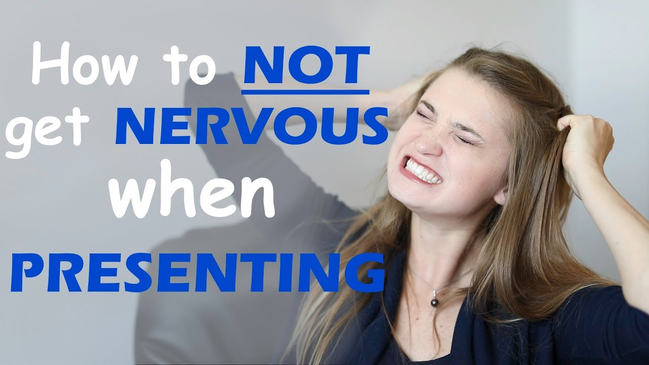 how to not get nervous