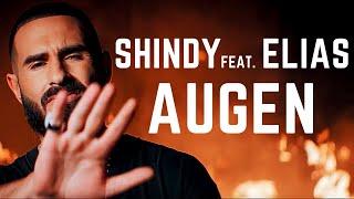 SHINDY feat. ELIAS - AUGEN (Musikvideo) (prod. by Skillbert)