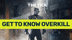 Get to Know Overkill from 'The Tick'