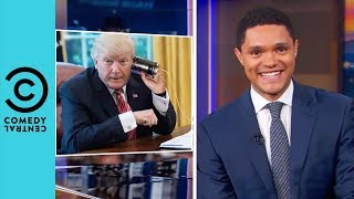 Donald Trump's Nighttime Phone calls With Sean Hannity | The Daily Show With Trevor Noah