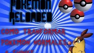 tutorial como transformar tus pokemons normales a shinys (pokemon reloaded-14.3)