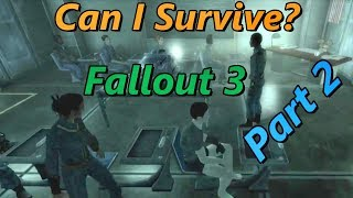 Can I Survive?: Fallout 3: I Got a Donut For My Birthday. (Part 2)