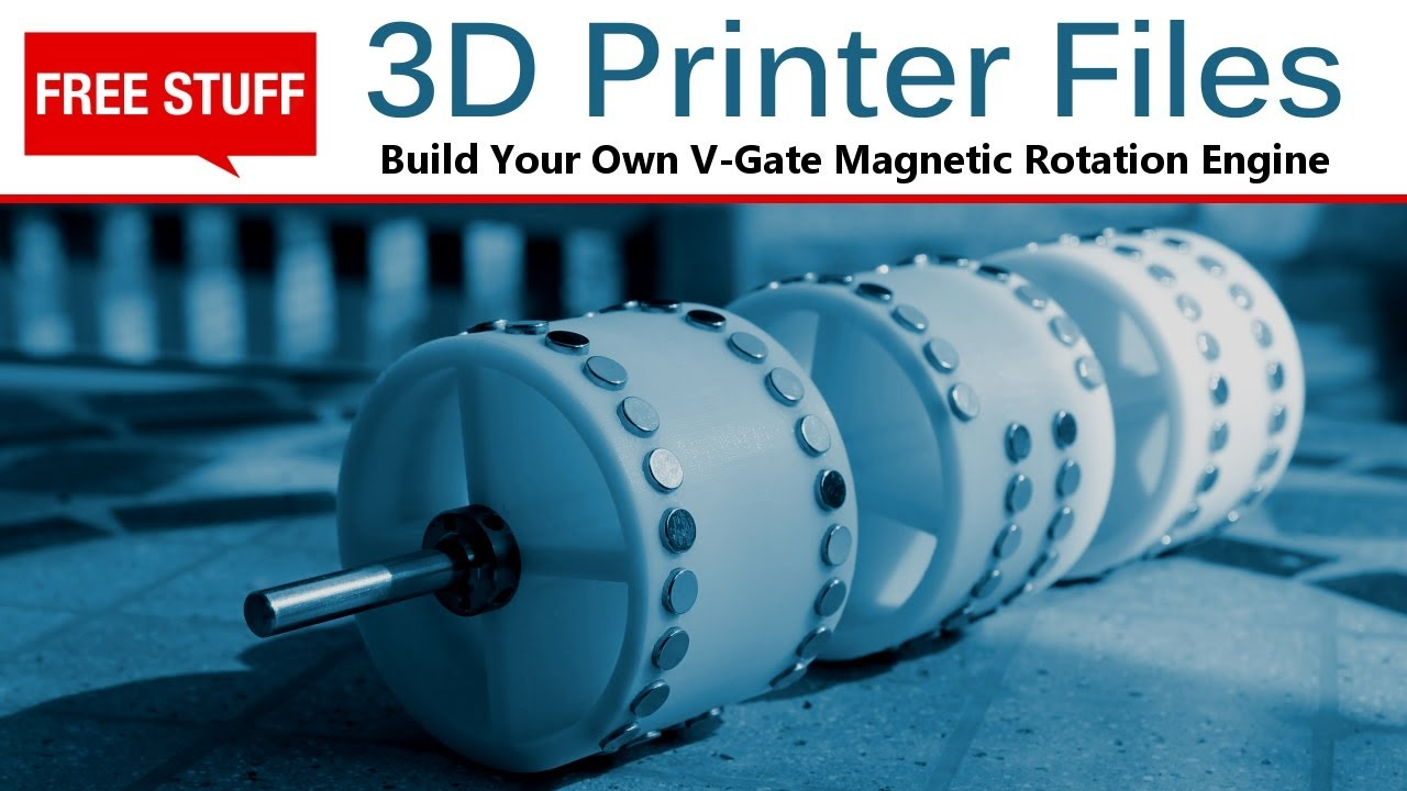 v gate magnetic rotation engine build your own free 3d printer stl files green energy ideas