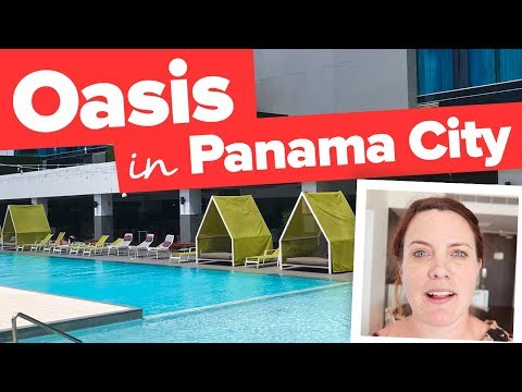 OASIS in PANAMA CITY. Sortis Hotel.