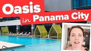 OASIS in PANAMA CITY. Sortis Hotel.