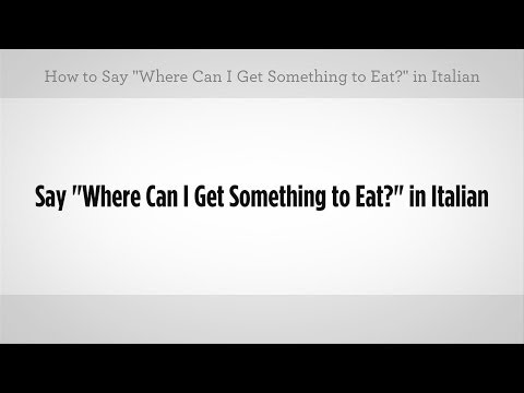 Would you like something to eat in italian