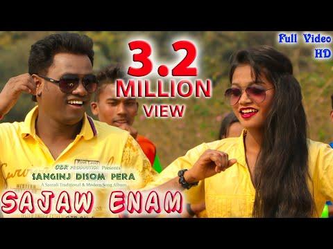 Sajaw Enam (New Santali Album - SANGINJ DISOM PERA )