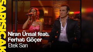 Niran ünsal feat. Ferhat Göçer - Etek Sarı  (Sarı Sıcak)