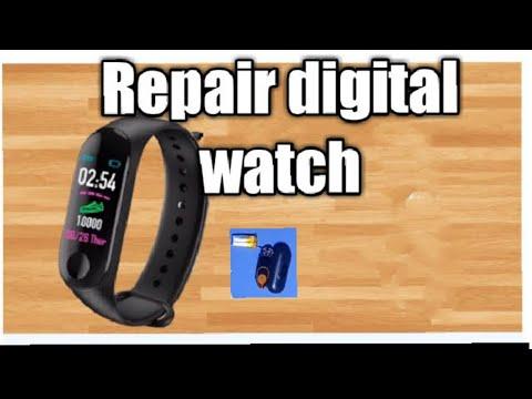 How To Repair Digital Watch