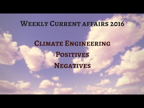 WCA 2016  Section IV  Environment  Climate engineering its benefits and negatives HD