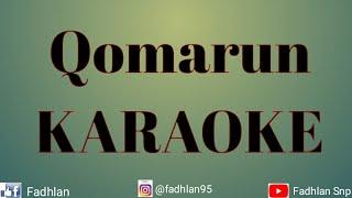 Download Qomarun - KARAOKE Mp3