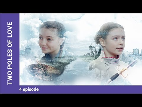 Two Poles of Love. Russian TV Series. Episode 4. StarMedia. Melodrama. English Subtitles