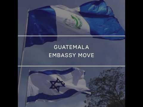 Guatemalan embassy moving to Jerusalem + reactions