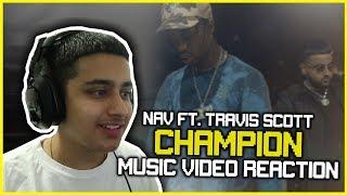 NAV - CHAMPION FT. TRAVIS SCOTT VIDEO REACTION