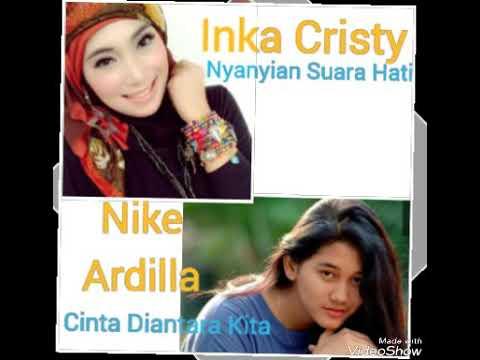 Inka Cristy ft Nike Ardilla. Nyanyian suara hati - Cinta diantara Kita