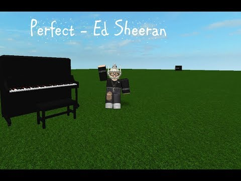 Perfect Ed Sheeran Virtual Piano Roblox By Shnoodlesss