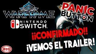 PORT de PANIC BUTTON CONFIRMADO... ¡¡WARFRAME en SWITCH!! | Trailer REACTION