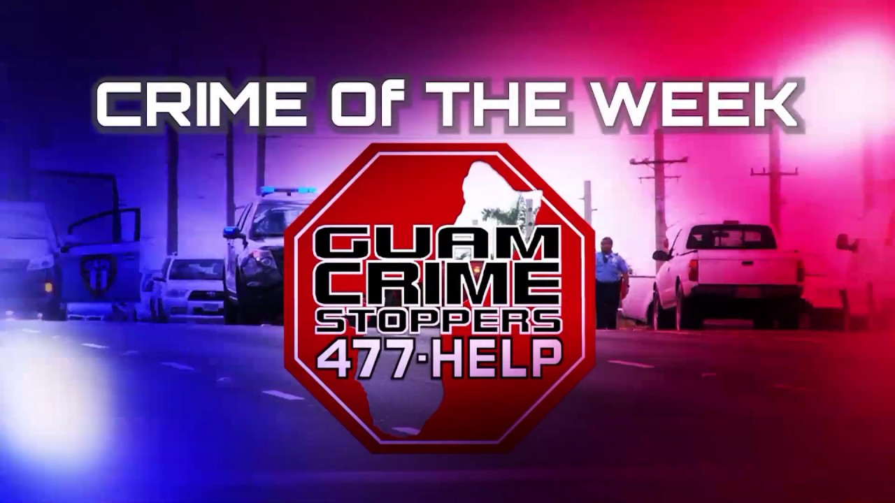 Crime Stoppers Crime of the Week with Sgt  Paul Tapao