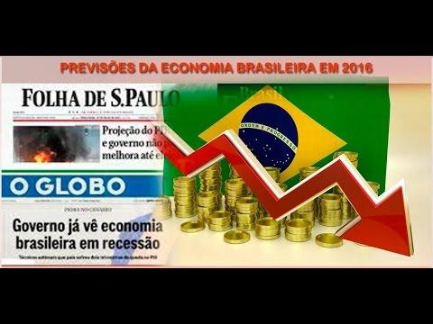 PREVISÕES PARA A ECONOMIA DO BRASIL EM 2016