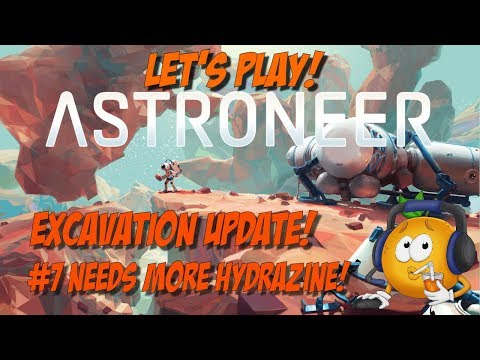 Astroneer Excavation Update Let's Play #7 Hydrazine Catalyzer!
