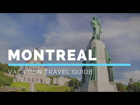 Montreal Vacation Travel Guide