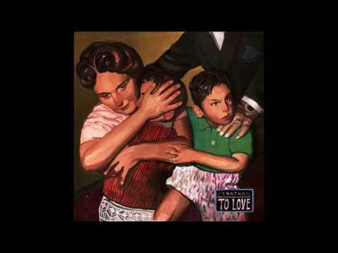 Jonathan - To Love (Full Album)