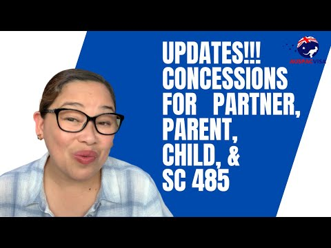 COVID-19 CONCESSIONS  FOR OFFSHORE PARTNER, CHILD, PARENT AND sc 485 VISA