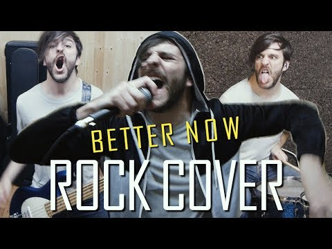 Post Malone - Better Now (Rock Cover)