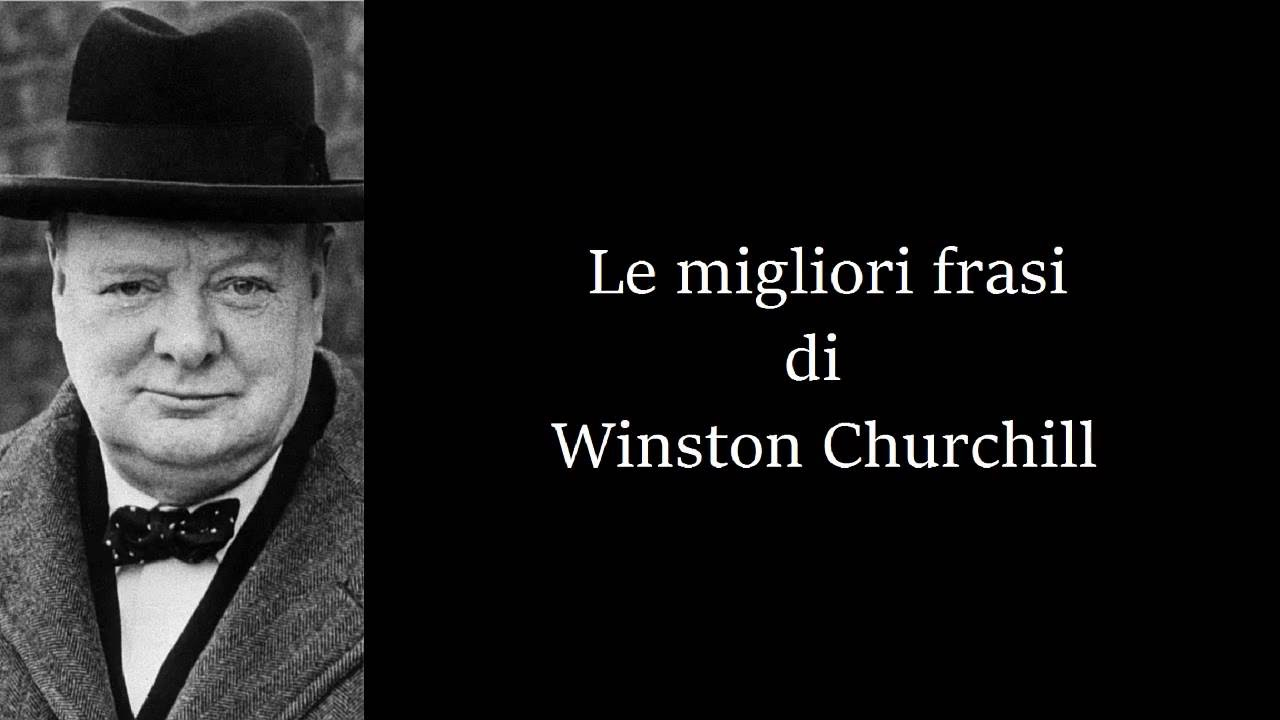 Frasi Celebri Di Winston Churchill Youtube