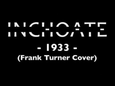 INCHOATE - 1933
