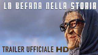 LA BEFANA NELLA STORIA - Trailer Italiano - BEFANA 2019 BRESSEO TREPONTI