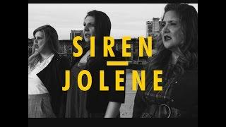 SIREN - Jolene (Dolly Parton cover)