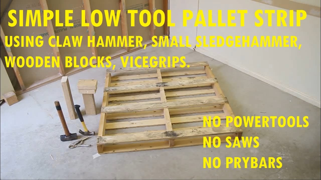 Working with pallets 5 essential woodworking power tools that won - How To Strip A Pallet With Simple Cheap Tools Un Powered In Just Over 10 Minutes