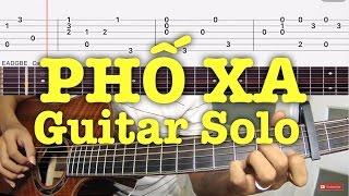 [Guitar]Hướng dẫn: Phố Xa-Mitxi Tòng (Intro)