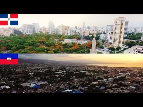 DOMINICAN REPUBLIC VS HAITI - Santo Domingo and Port Au Prince City Drone 2017