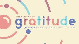 The Science of Gratitude