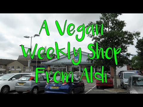 A VEGAN WEEKLY SHOP FROM ALDI