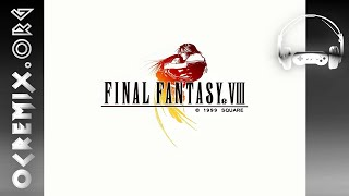 OCR00316: Final Fantasy VIII Eyes on Me (Obsession) OC ReMix [Eyes on Me]