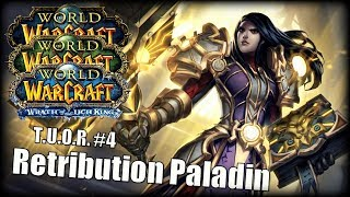 The Underdogs Of Raiding #4 - Retribution Paladin feat. Pudgy