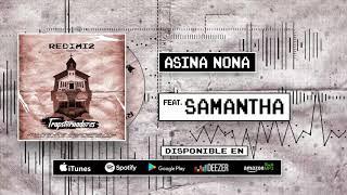 Redimi2 - Asina Nona   Ft Samantha