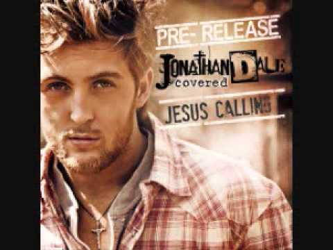 Jonathan Dale Jesus Calling with lyrics
