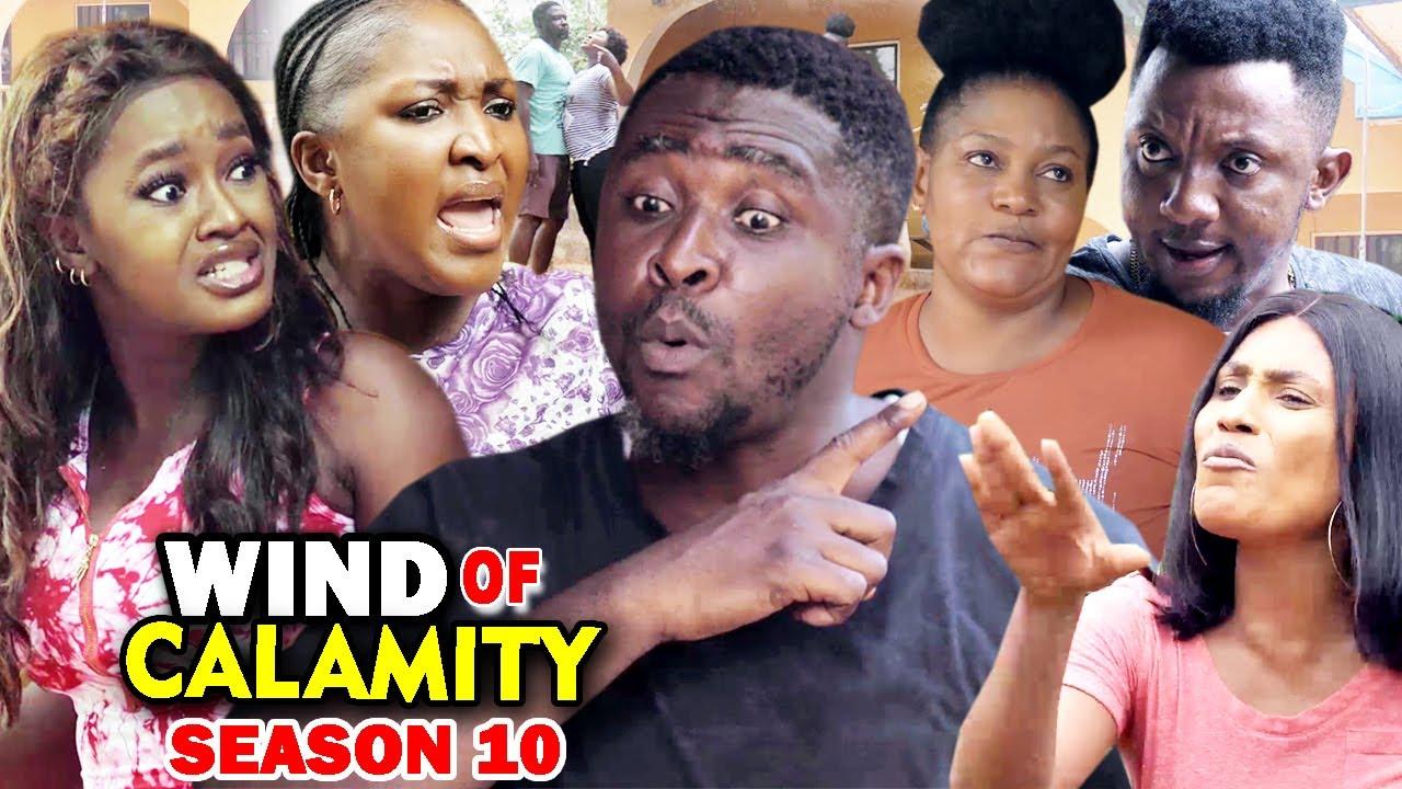 Download WIND OF CALAMITY SEASON 10 (New Hit Movie) - 2020 Latest Nigerian Nollywood Movie Full HD