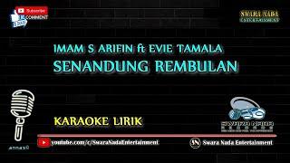 Download lagu Senandung Rembulan - Karaoke Lirik   Imam S Arifin feat Evie Tamala