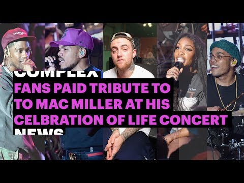 Fans Paid Tribute to Mac Miller at His Celebration Of Life Concert